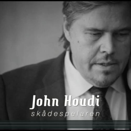 John Houdi – Skådespelaren